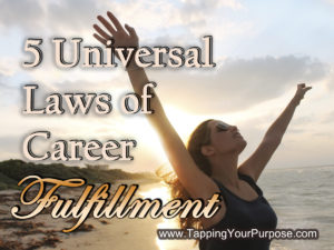 5 universal laws of career fulfillment