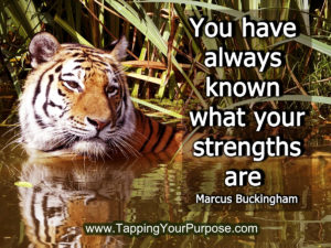 you-have-always-known-what-your-strengths-are